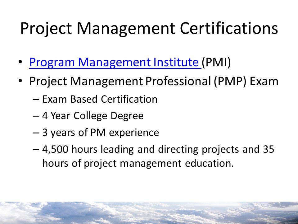 Project Management Certifications Program Management Institute (PMI) Program Management Institute Project Management Professional (PMP) Exam – Exam Ba