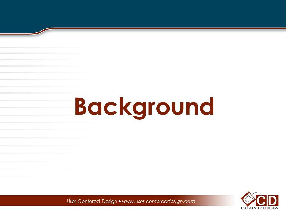 Background User-Centered Design  www.user-centereddesign.com