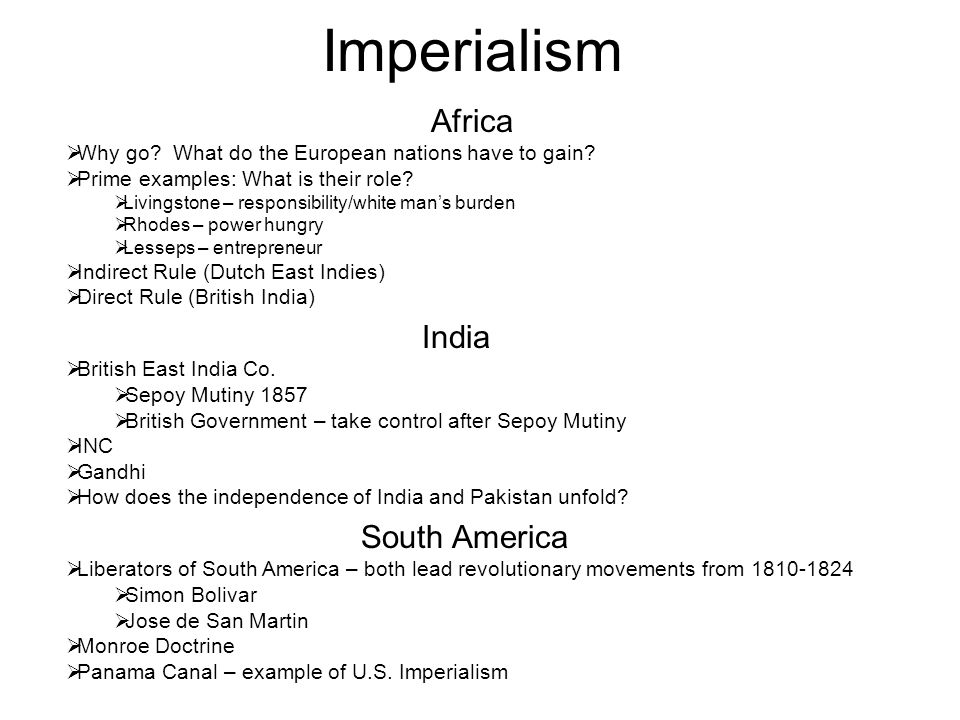 Imperialism Africa  Why go. What do the European nations have to gain.