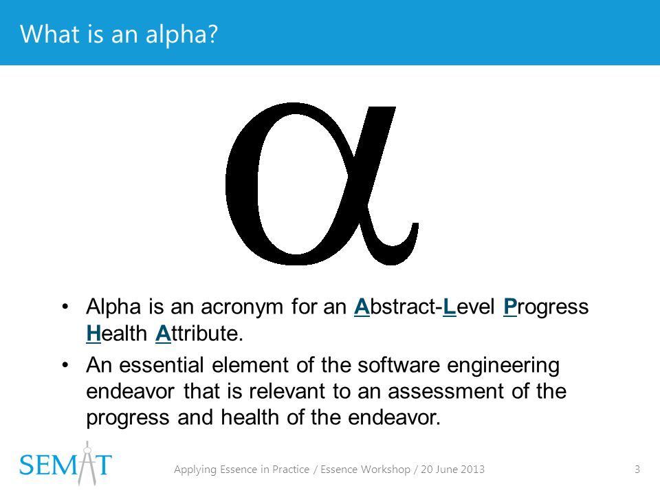 What is an alpha.