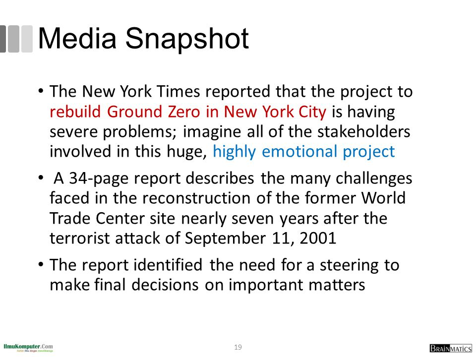 Media Snapshot The New York Times reported that the project to rebuild Ground Zero in New York City is having severe problems; imagine all of the stak