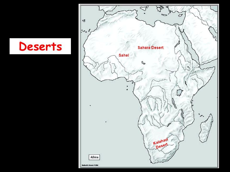 Deserts Sahara Desert Sahel Kalahari Desert