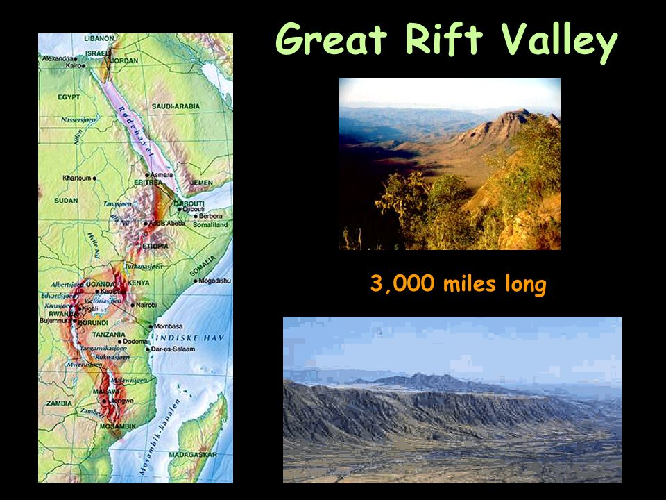 Great Rift Valley 3,000 miles long