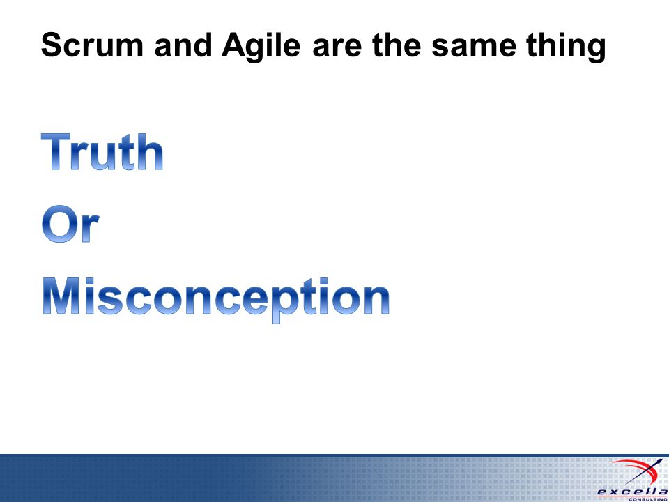 Scrum and Agile are the same thing