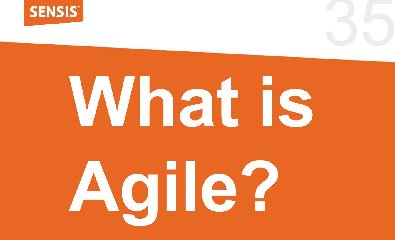 35 What is Agile?