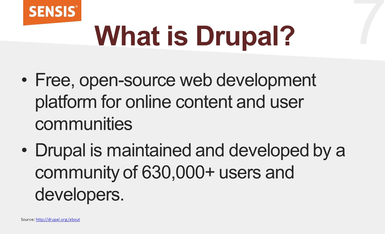 7 What is Drupal.
