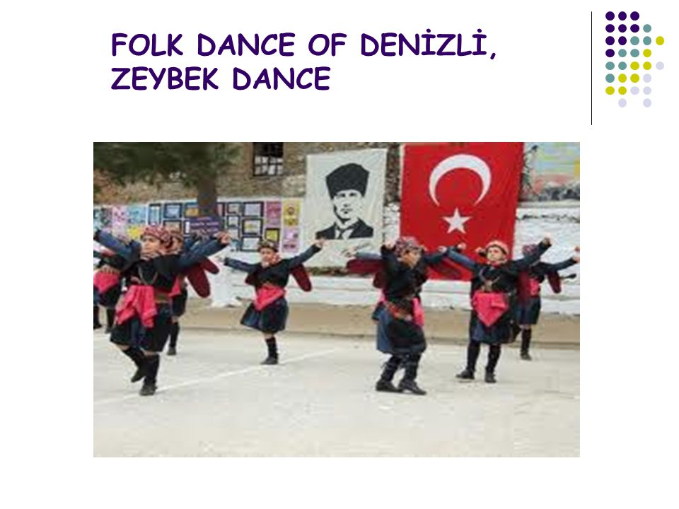 FOLK DANCE OF DENİZLİ, ZEYBEK DANCE