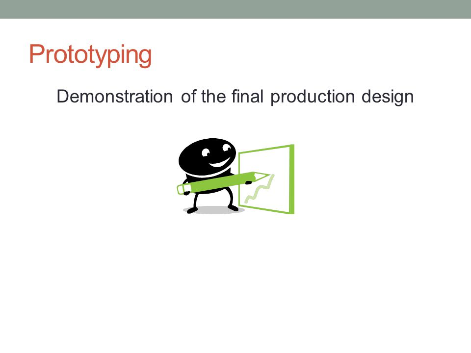 Prototyping Demonstration of the final production design