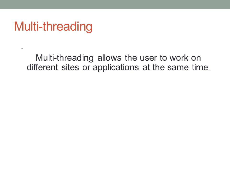 Multi-threading.