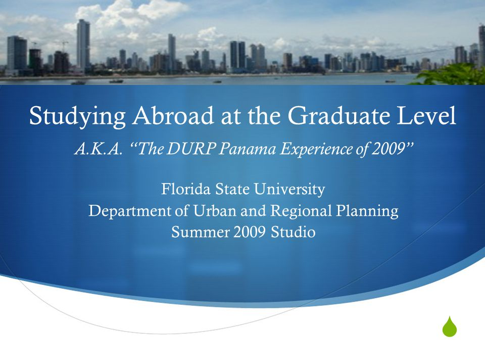  Studying Abroad at the Graduate Level A.K.A.
