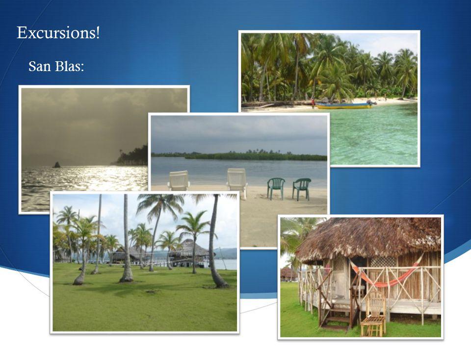  San Blas: Excursions!