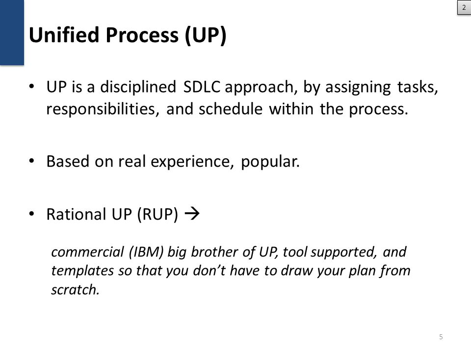 UP basic elements At the top level, UP views an SDLC as so-called process , where you define: – artifacts – activities – workers (roles) – workflow 6 find actors and use cases detail use cases a design class use case diagrams use case diagrams detailed class diagrams detailed class diagrams use case specifications use case specifications System analyst Designer Anna Bob class constraints class constraints