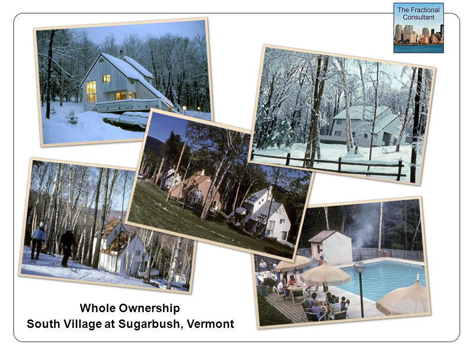 Whole Ownership South Village at Sugarbush, Vermont