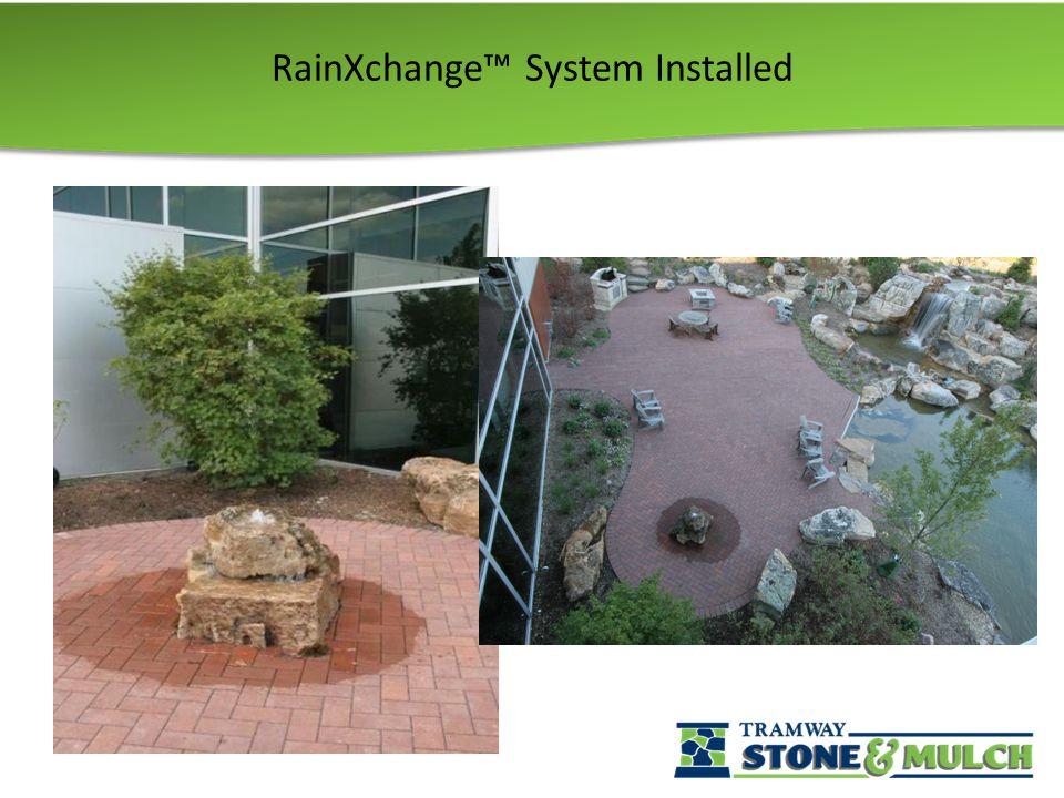 RainXchange™ System Installed