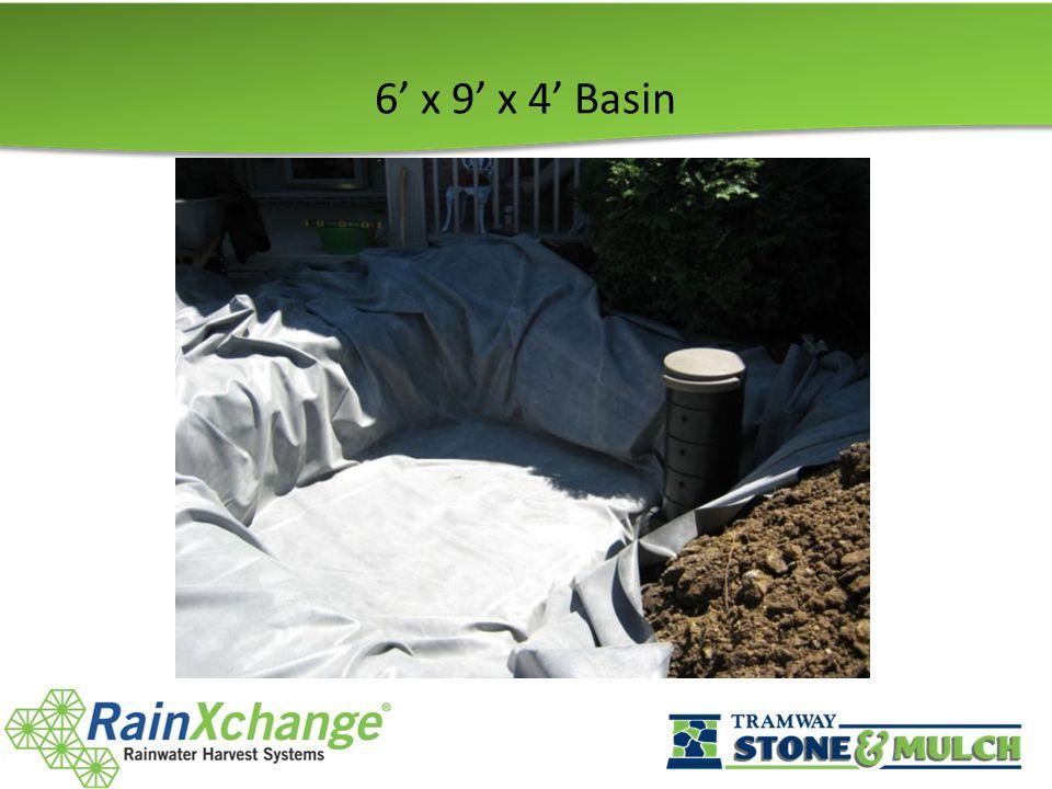 6' x 9' x 4' Basin