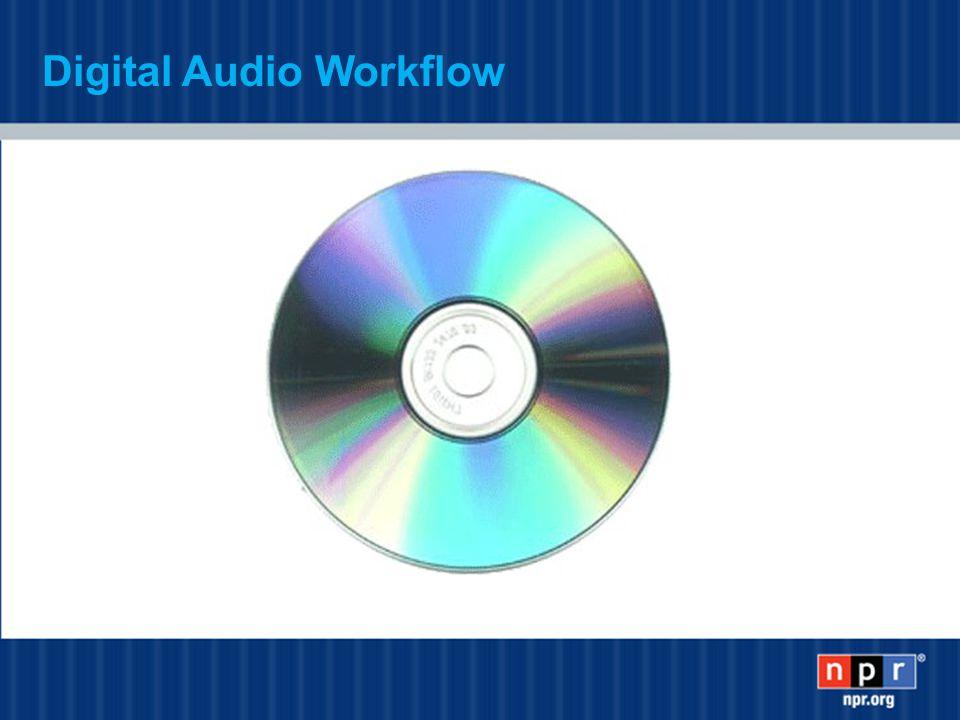 Digital Audio Workflow