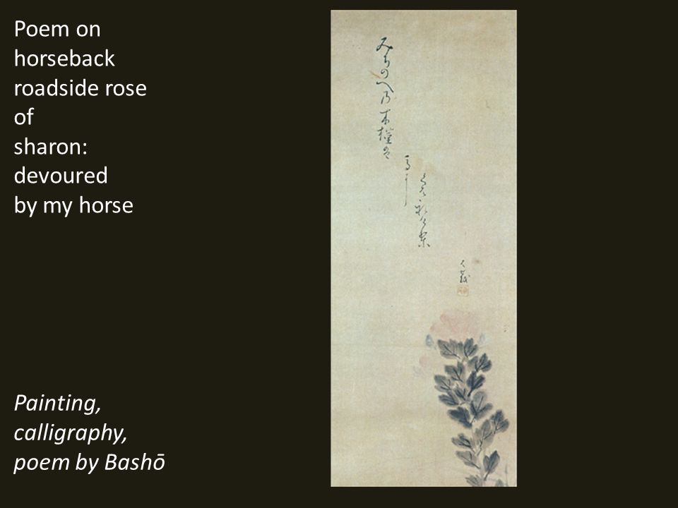 Poem on horseback roadside rose of sharon: devoured by my horse Painting, calligraphy, poem by Bashō