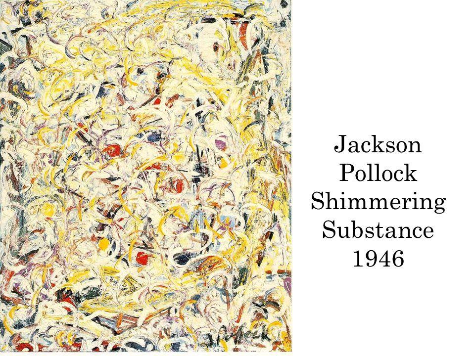 Jackson Pollock Shimmering Substance 1946