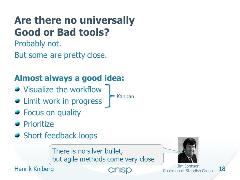 18 Are there no universally Good or Bad tools. Probably not.