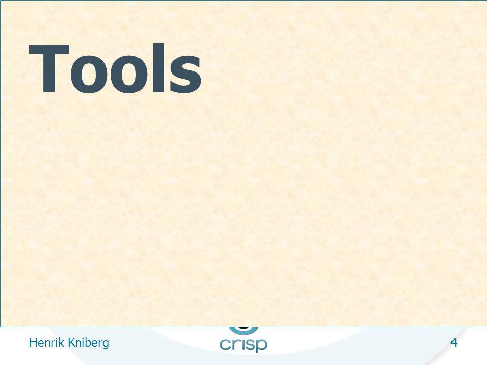 4 Tools Henrik Kniberg 4