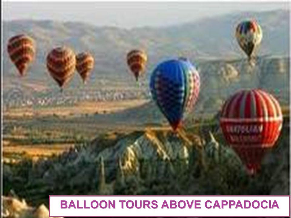 BALLOON TOURS ABOVE CAPPADOCIA
