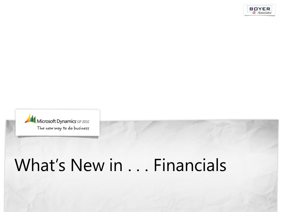 What's New in... Financials