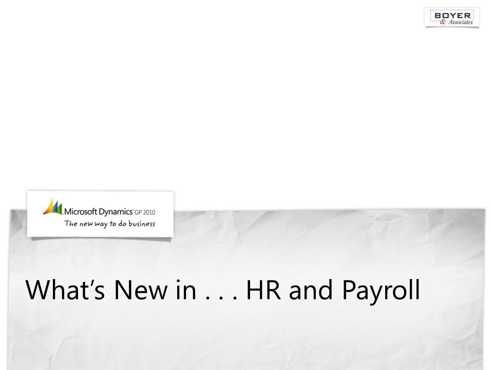 What's New in... HR and Payroll