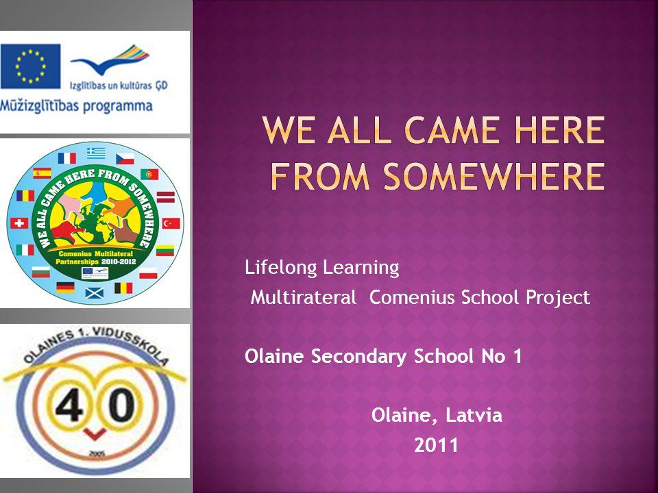 by Sabine Fukse, Form 9 b Olaine Secondary School No 1 2011