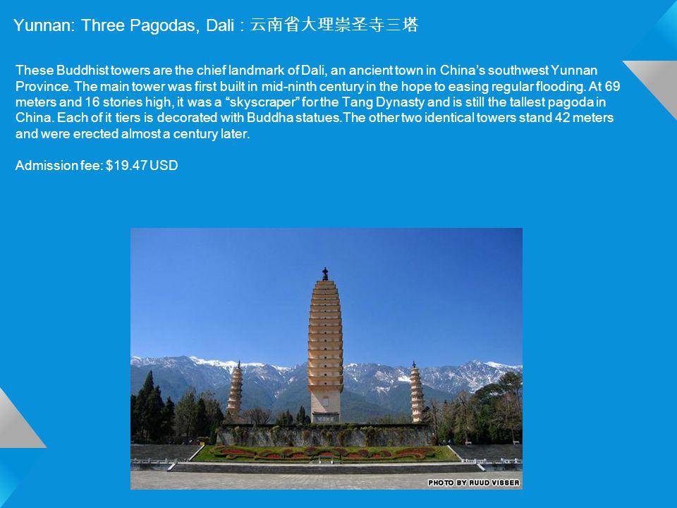 Yunnan: Three Pagodas, Dali : 云南省大理崇圣寺三塔 These Buddhist towers are the chief landmark of Dali, an ancient town in China's southwest Yunnan Province.