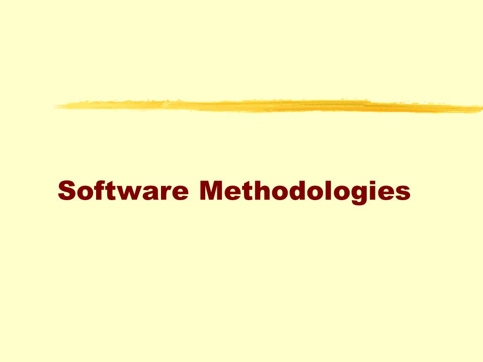 Software methodology zRapid application development or fourth generation techniques zobject based methods