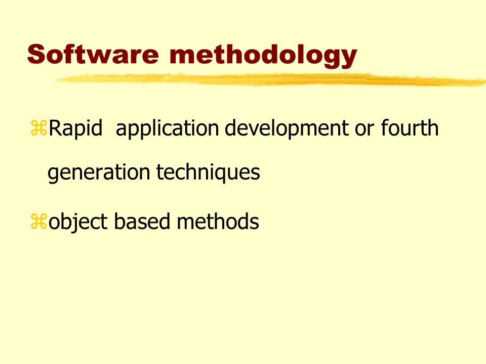 Rapid application development zIt includes broad array of software tools that automatically generate source code as per the developer's specification