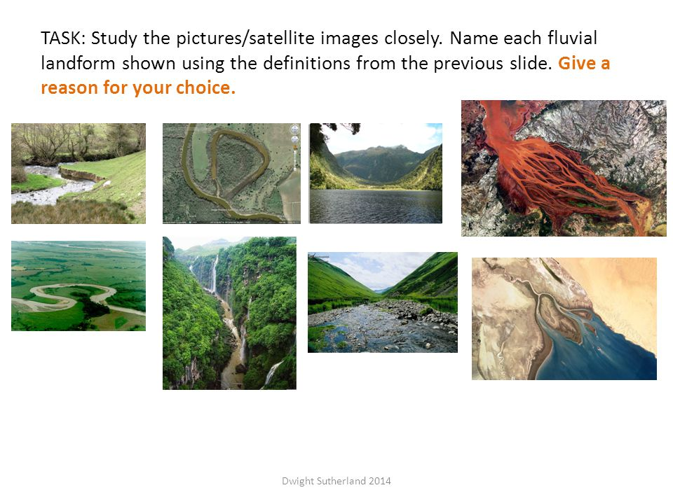 TASK: Study the pictures/satellite images closely.