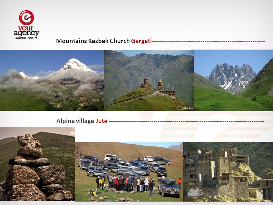 Mountains Kazbek Church Gergeti------------------------------------------------------- Alpine village Jute ---------------------------------------------------------------------------