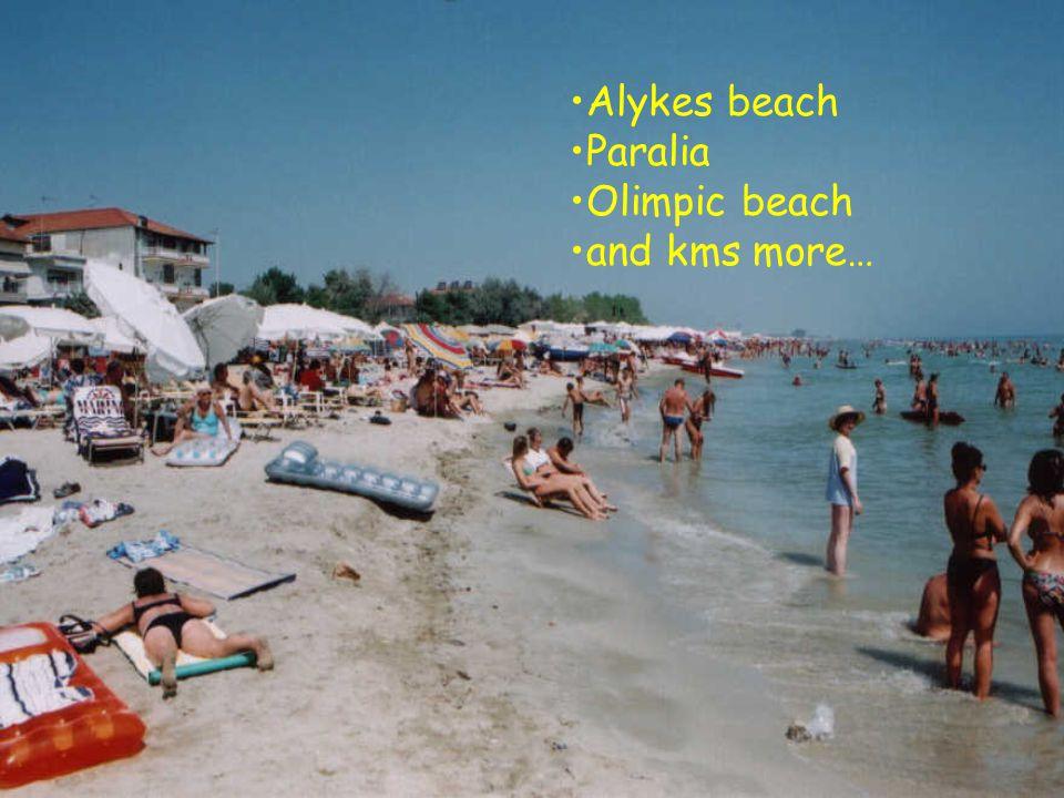 Alykes beach Paralia Olimpic beach and kms more…