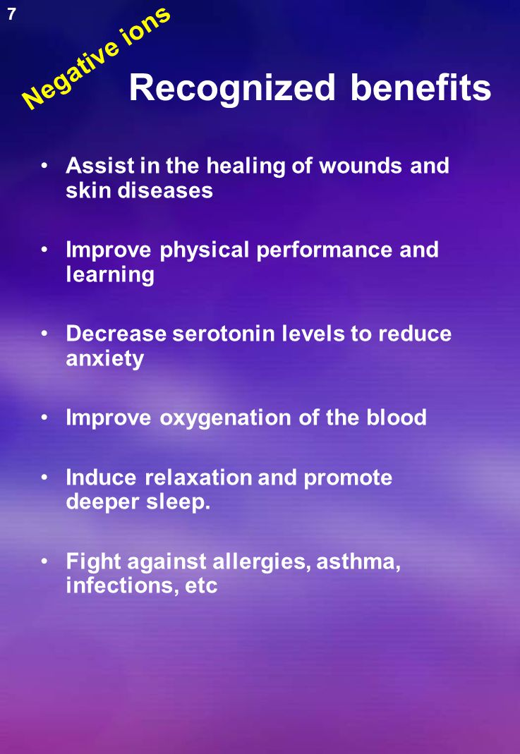 Recognized benefits Assist in the healing of wounds and skin diseases Improve physical performance and learning Decrease serotonin levels to reduce anxiety Improve oxygenation of the blood Induce relaxation and promote deeper sleep.