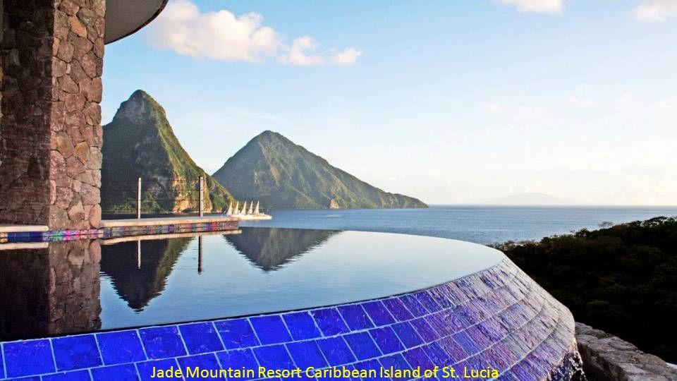 Jade Mountain Resort Caribbean Island of St. Lucia