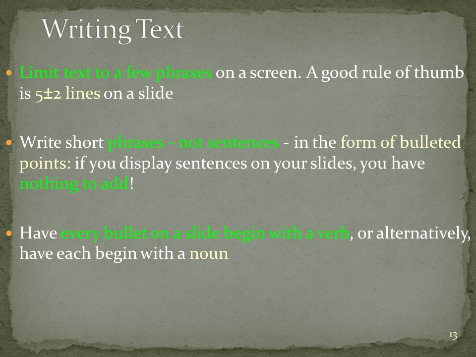 Limit text to a few phrases on a screen.