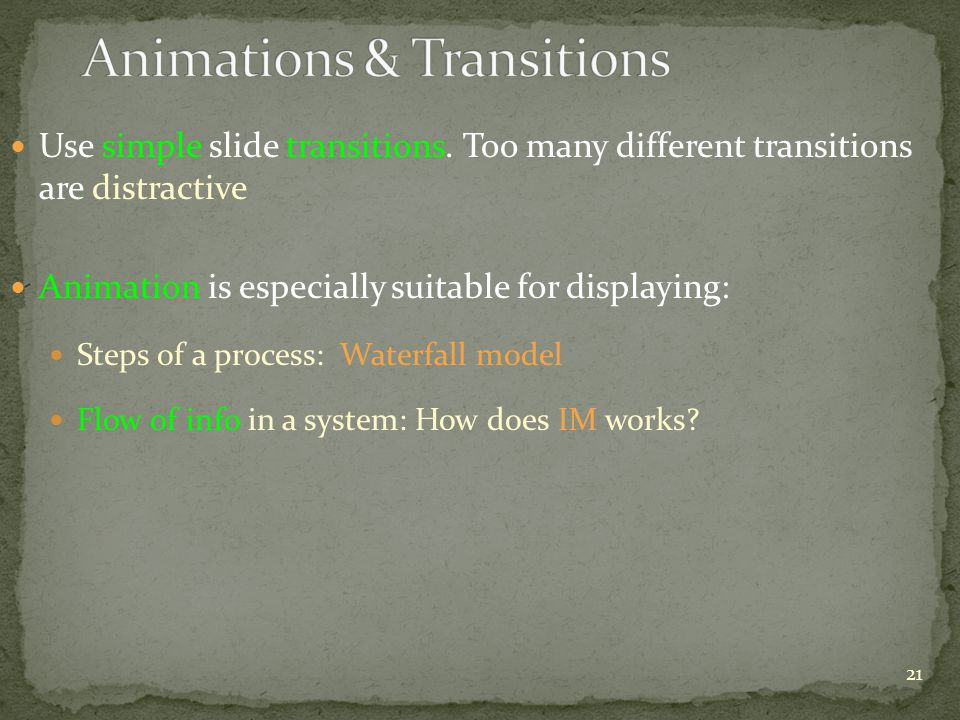 Use simple slide transitions.