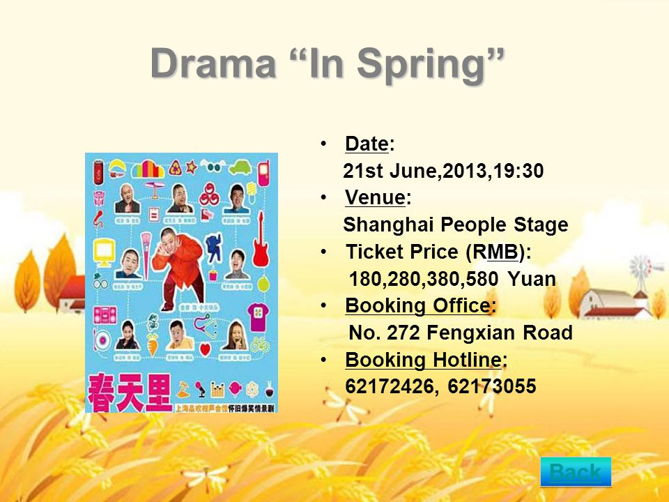 Drama In Spring Date: 21st June,2013,19:30 Venue: Shanghai People Stage Ticket Price (RMB): 180,280,380,580 Yuan Booking Office: No.