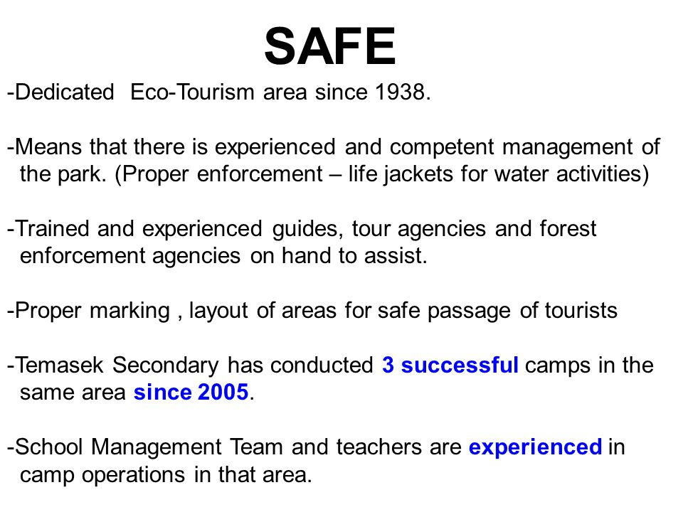-Dedicated Eco-Tourism area since 1938.
