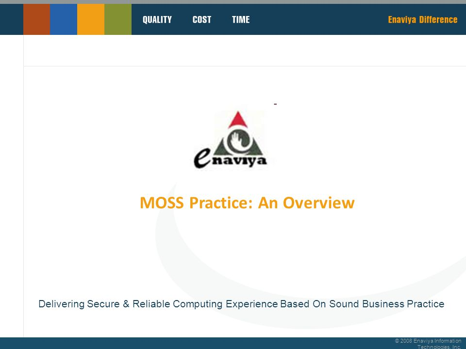 © 2008 Enaviya Information Technologies, Inc.