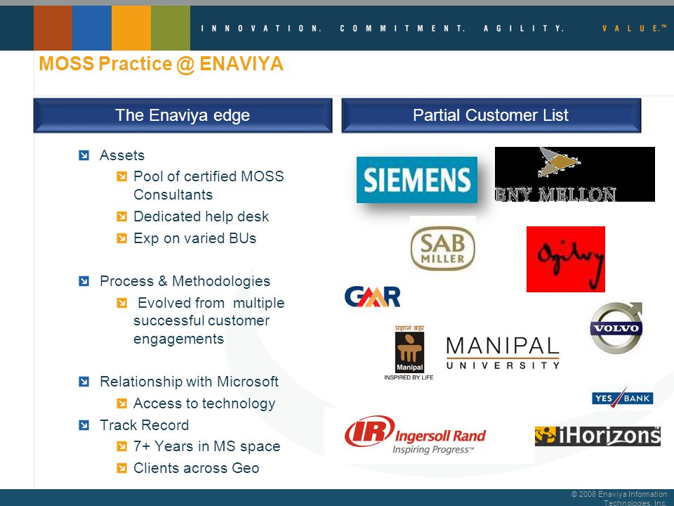 © 2008 Enaviya Information Technologies, Inc. Technology Competencies