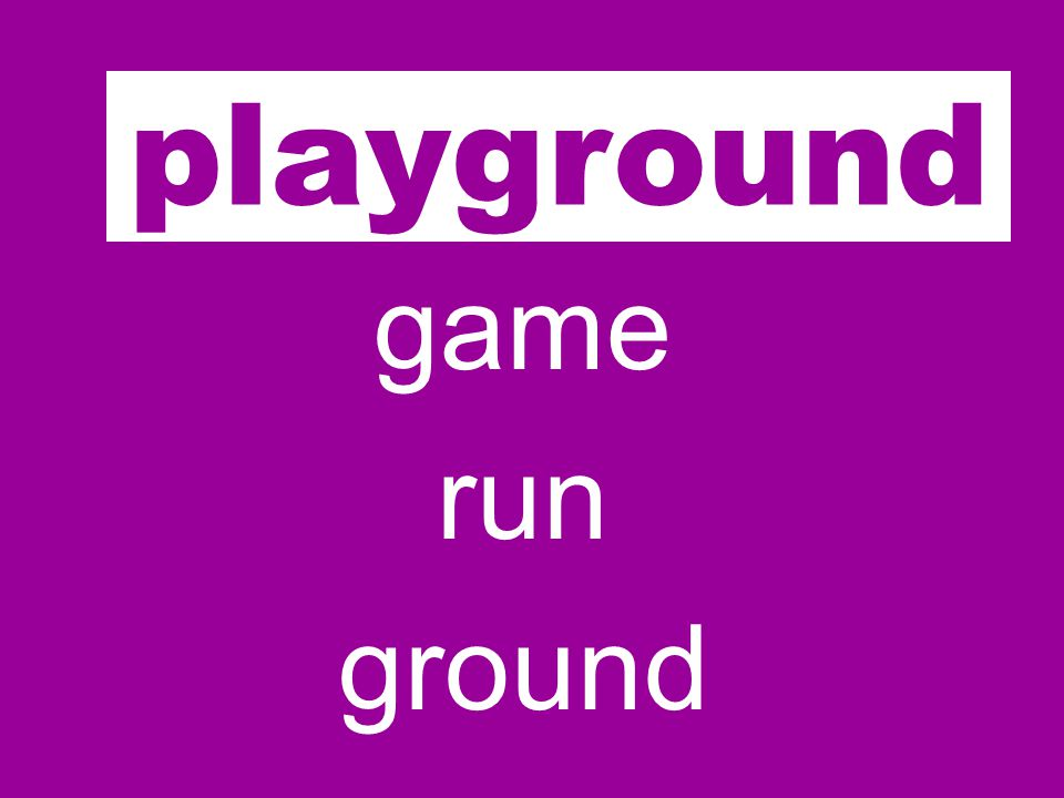 play game run ground playground