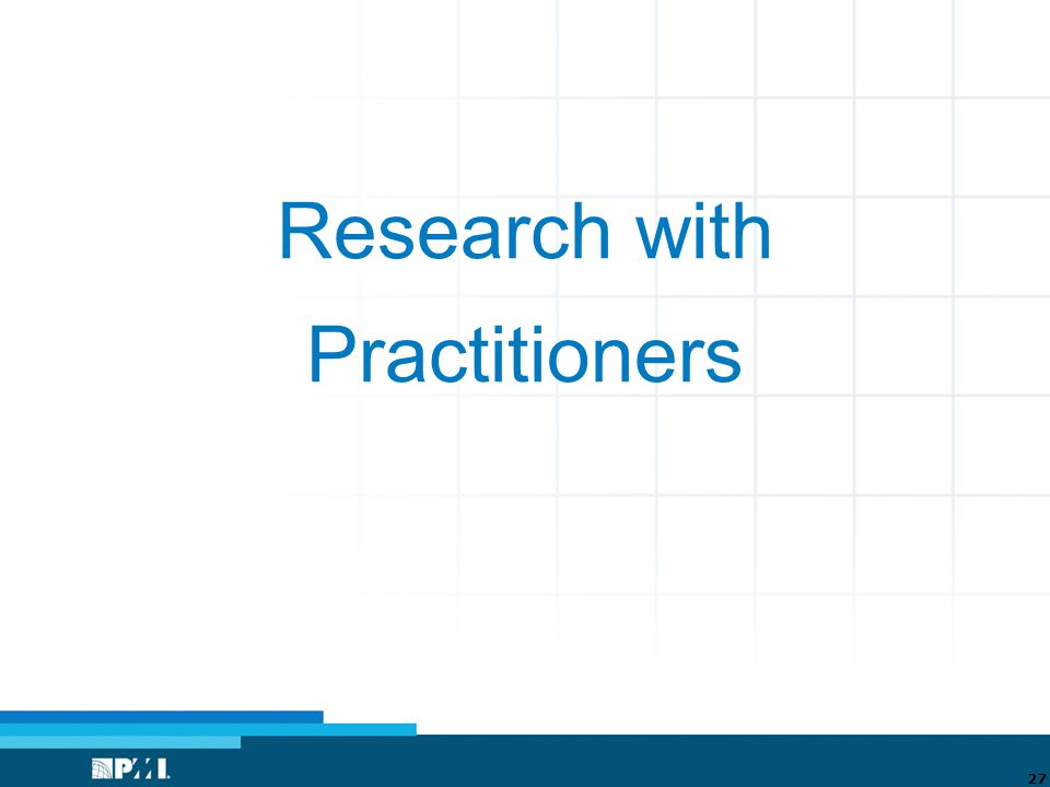 Research with Practitioners 27