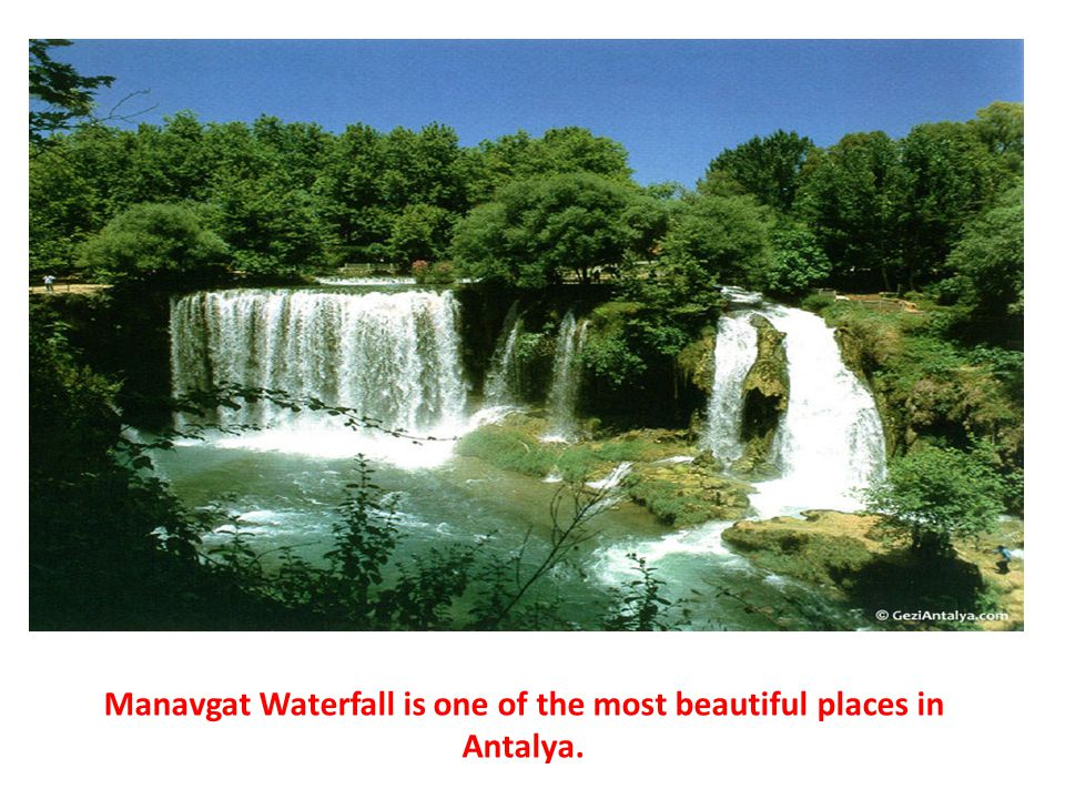 Manavgat Waterfall is one of the most beautiful places in Antalya.