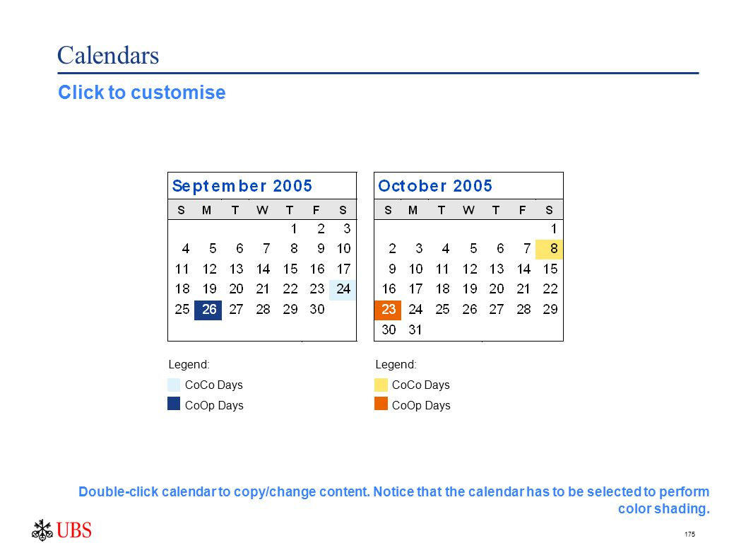 175 Calendars Click to customise Double-click calendar to copy/change content.
