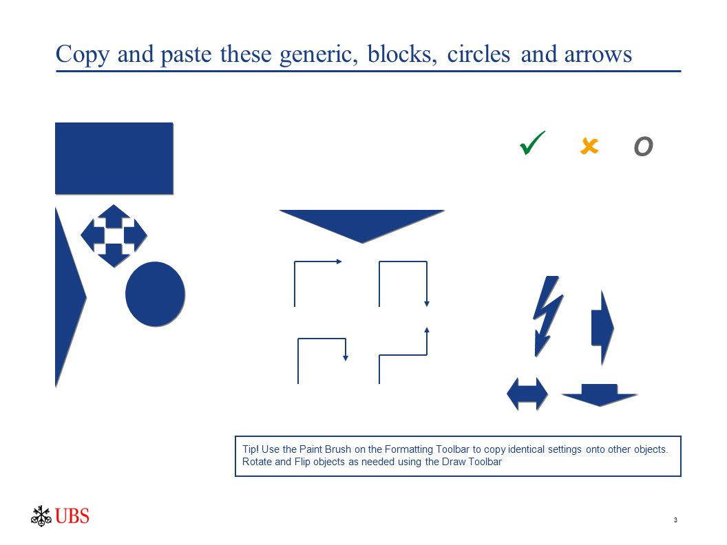 3 Copy and paste these generic, blocks, circles and arrows  O Tip.