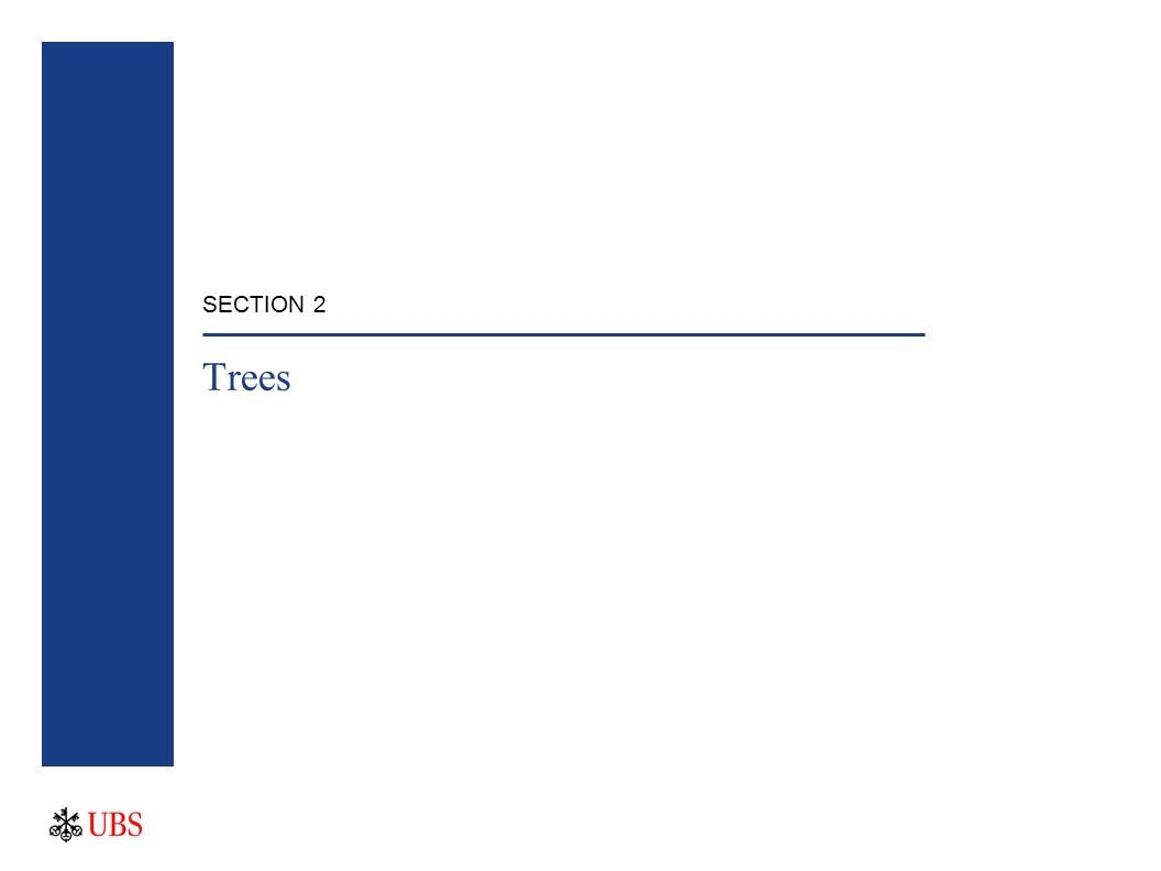 SECTION 2 Trees