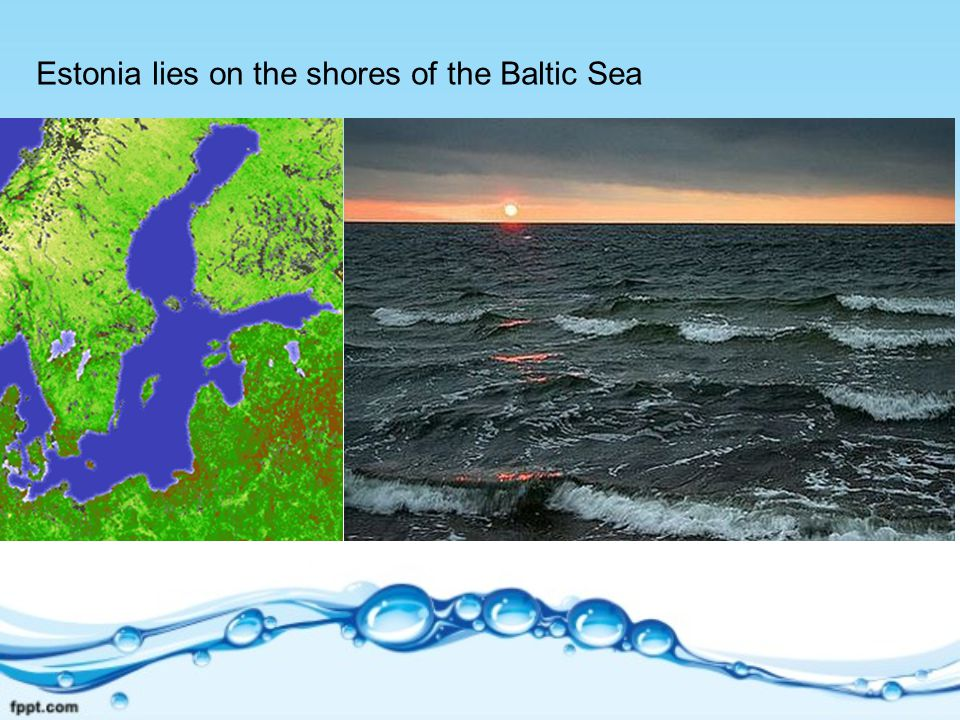 Estonia lies on the shores of the Baltic Sea