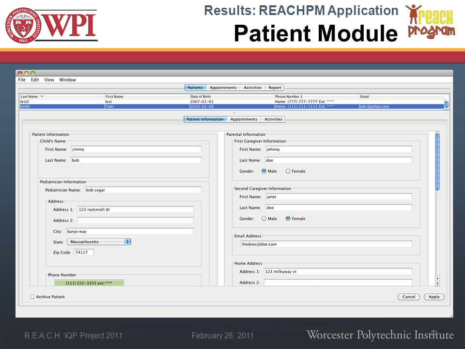 February 26, 2011 R.E.A.C.H. IQP Project 2011 Patient Module Results: REACHPM Application 20